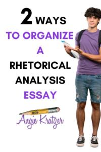 STUDENT WRITING A RHETORICAL ANALYSIS ESSAY